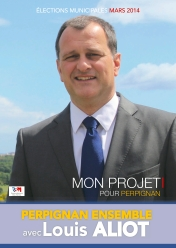 Programme de Louis Aliot - Mon projet pour Perpignan Municipales 2014